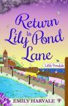 Return to Lily Pond Lane